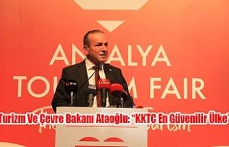 """Turizm Ve Çevre Bakanı Ataoğlu: """"KKTC En Güvenilir Ülke"""""""