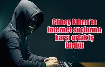 Güney Kıbrıs'ta internet suçlarına karşı ortak iş birliği