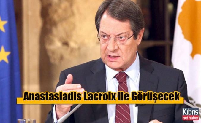 Anastasiadis Lacroix ile Görüşecek