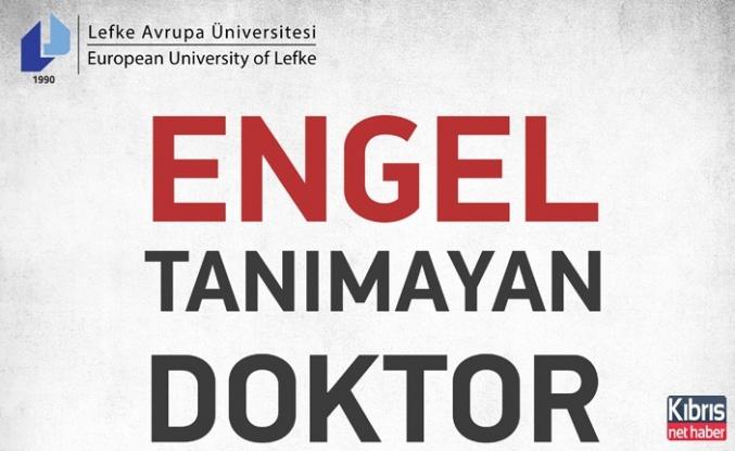 """""""Engel Tanımayan Doktor"""" konulu konferans LAÜ'de düzenlenecek"""