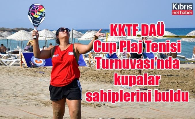 KKTF DAÜ Cup Plaj Tenisi Turnuvası'nda kupalar sahiplerini buldu