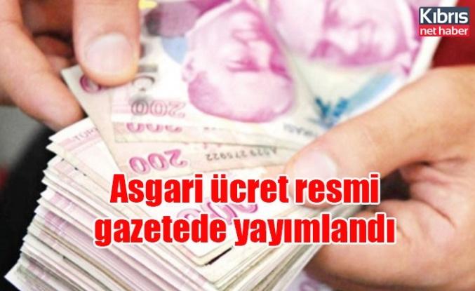 Asgari ücret resmi gazetede yayımlandı