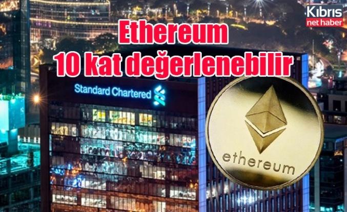 Ethereum 10 kat değerlenebilir