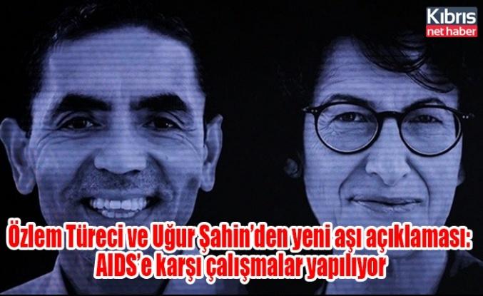 Özlem Türeci ve Uğur Şahin'den yeni aşı açıklaması: AIDS'e karşı çalışmalar yapılıyor