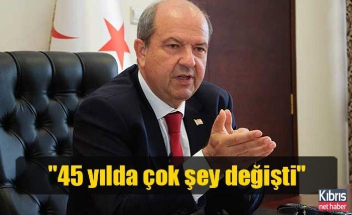 """Tatar, """"45 yılda çok şey değişti"""""""