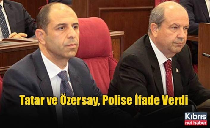 Tatar ve Özersay, Polise İfade Verdi